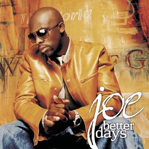 JOE альбом Better Days