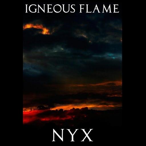 Igneous Flame альбом Nyx