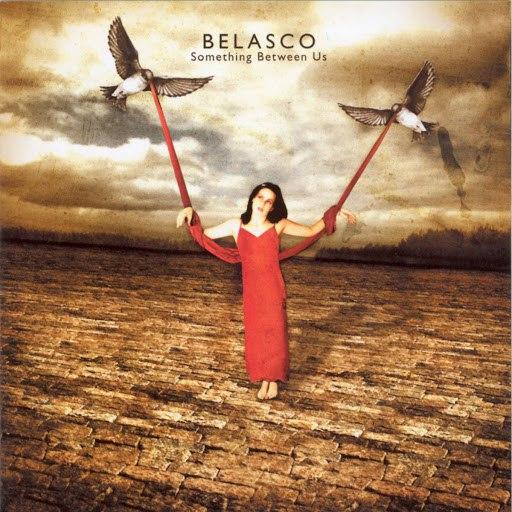 Belasco альбом Something Between Us - Best of