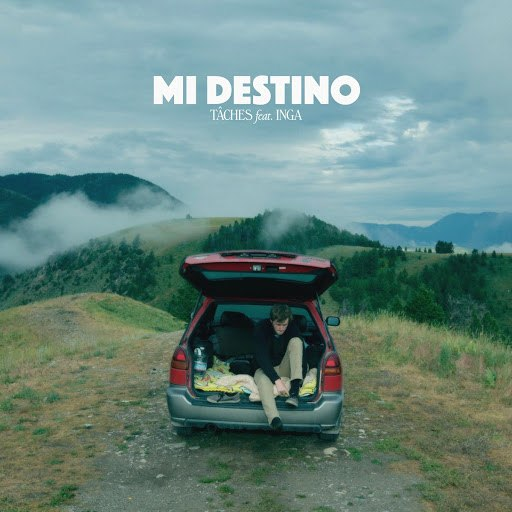 TÂCHES альбом Mi Destino (feat. INGA)