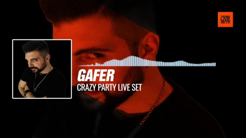 Gafer - Crazy Party live set 09-02-2018