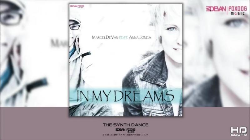 MarcelDeVan feat. Anna Jones - In my dreams [ Ultimate Dance Maxi ]