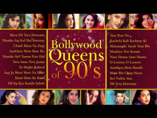 Bollywood Queens of 90s - Best of 90s Hindi Songs [HD]