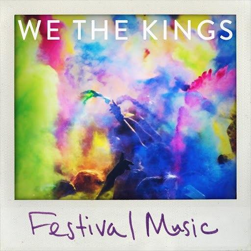 We The Kings альбом Festival Music