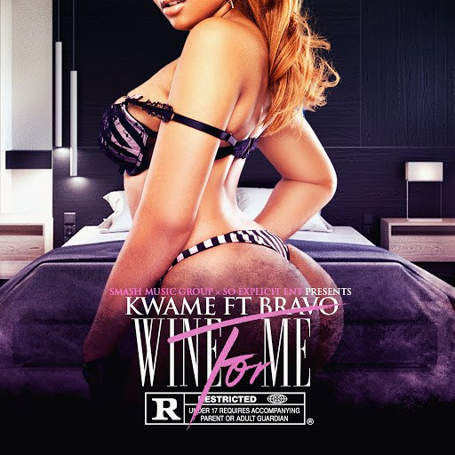 Kwame альбом Wine for Me (feat. Bravo Luciano)