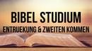 Unterschiede Zwischen Der Entrückung Und Dem Zweiten Kommen Von Jesus Christus. Bibel Studium.