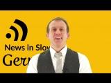 BREAKING FAKE NEWS In Slow German (March 29, 2018) Easy German Listening