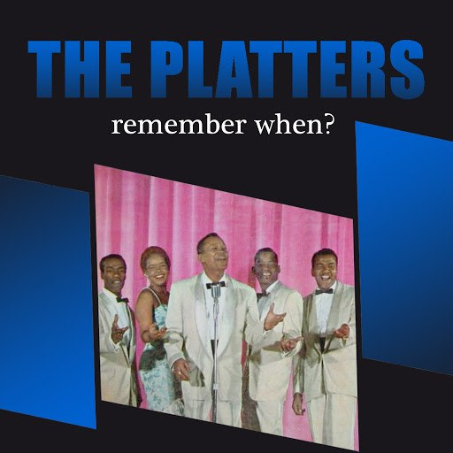 The Platters альбом Remember When