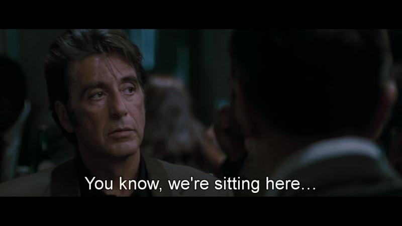 Heat, 1995 - De Niro - Al Pacino ('like a couple of regular fellas')