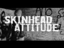 Позиция скинхедов Skinhead Attitude 2003