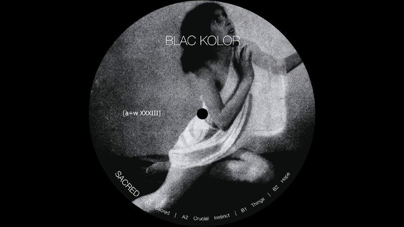 Blac Kolor - Sacred [aw XXXIII]