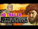 Thugs of Hindustan Official Trailer 2017 Aamir Khan Amitabh Bachchan Upcoming Movie 2017