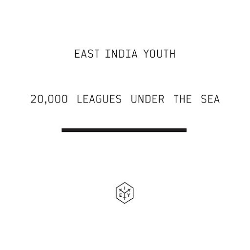 East India Youth альбом 20,000 LEAGUES UNDER THE SEA