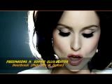 Freemasons ft. Sophie Ellis-Bextor Heartbreak (Make Me A Dancer) (2009)