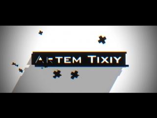 ARTEM TIXIY