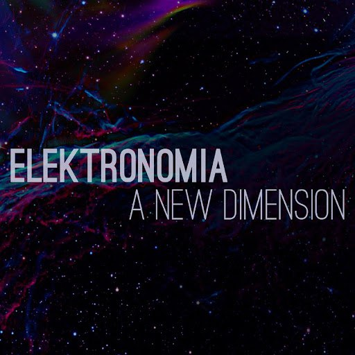 Elektronomia альбом A New Dimension