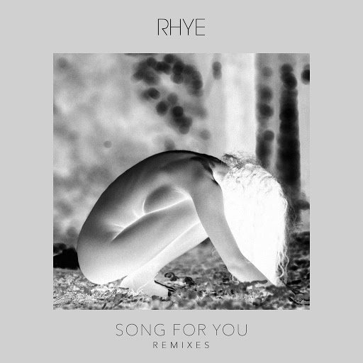 Rhye альбом Song For You (Remixes)