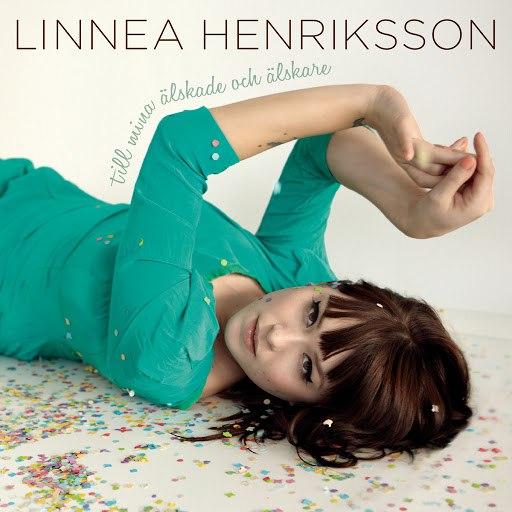 Linnea Henriksson альбом Till mina älskade och älskare