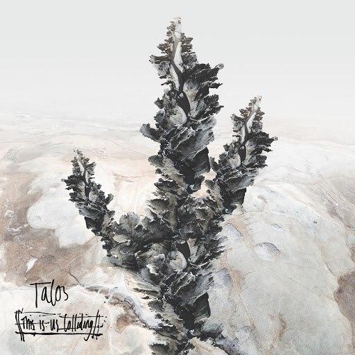 Talos альбом This Is Us Colliding