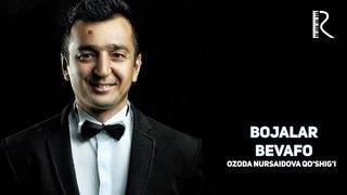 Bojalar - Bevafo | Божалар - Бевафо (music version) (Ozoda Nursaidova qo'shig'i)
