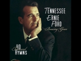 1-Amazing Grace 40 Treasured Hymns - Tennessee Ernie Ford