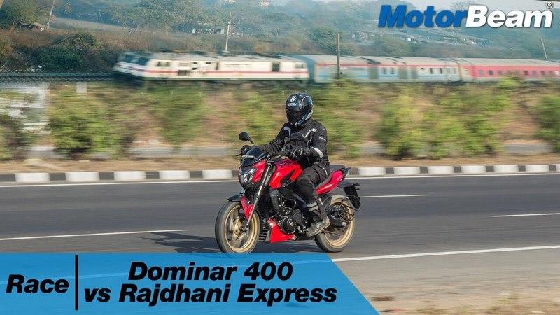 Dominar 400 vs Rajdhani Express