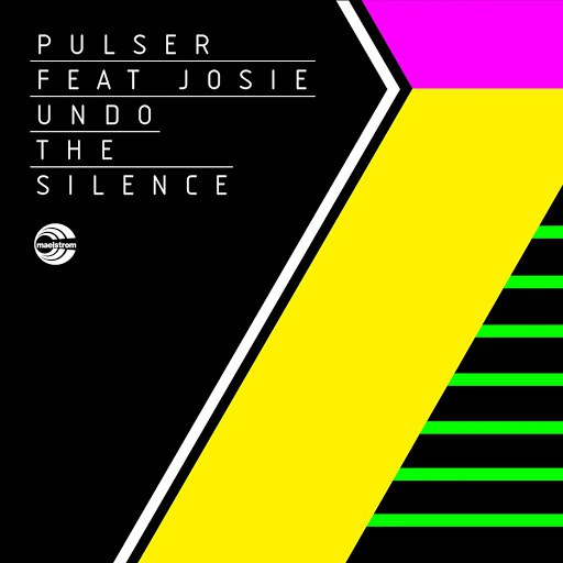 Pulser альбом Undo The Silence (feat. Josie)