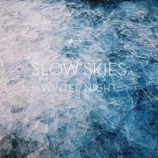 Slow Skies альбом Winter Night