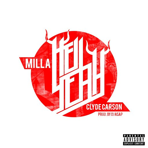 Milla альбом Hell Yeah (feat. Clyde Carson)