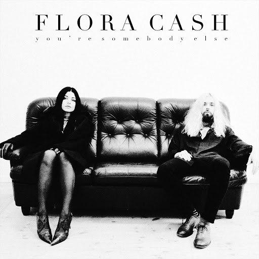 Flora Cash альбом You're Somebody Else