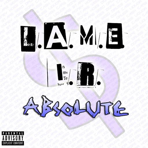 Absolute альбом L.A.M.E I.R.