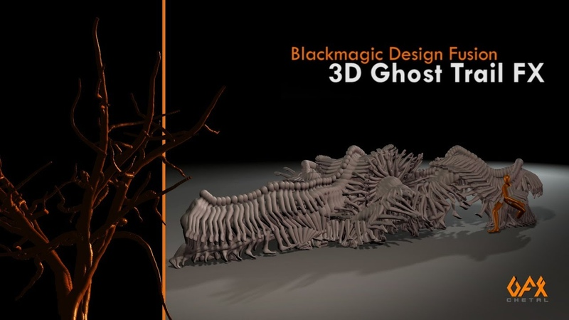 BMD Fusion Tutorial 3D Ghost trail FX