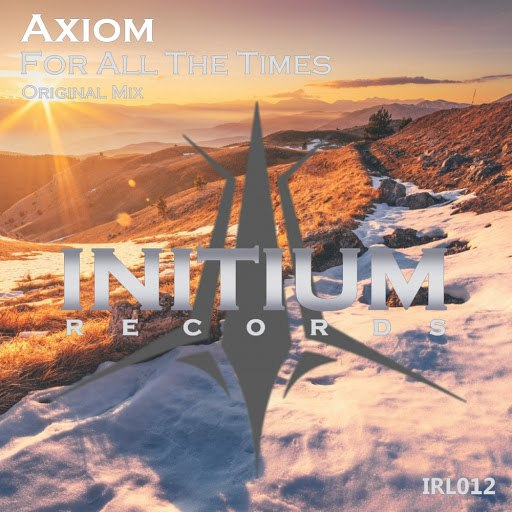 Axiom альбом For All The Times