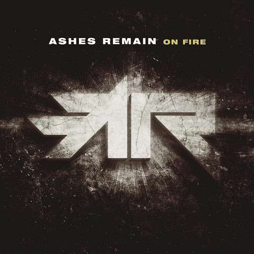 Ashes Remain альбом On Fire