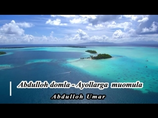 Abdulloh_domla_Erkaklarga_nasixat