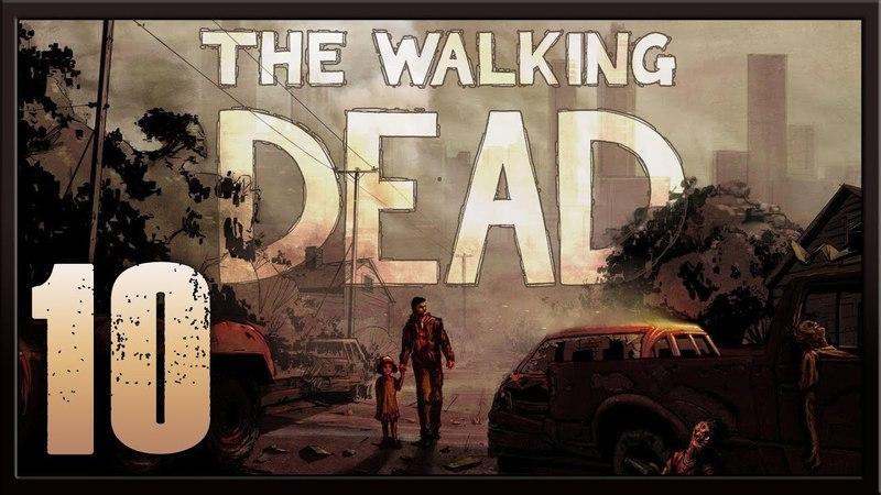 The Walking Dead ★ 10: Налет на Кроуфорд