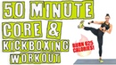 50 Minute Core and Kickboxing Workout 🔥Burn 625 Calories! 🔥