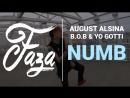 FAZA DANCER August Alsina Numb feat B o B Yo Gotti