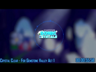 Crystal Clear - For Gemstone Valley Act 1(Updated) - Sonic Crystals OST.mp4