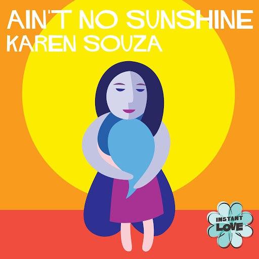 Karen Souza альбом Ain't No Sunshine (Instant Love)