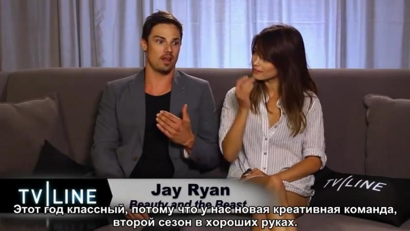 "Kristin Kreuk and Jay Ryan on Season 2 of ""Beauty and the Beast"" for TVLine [HD] (rus sub)"