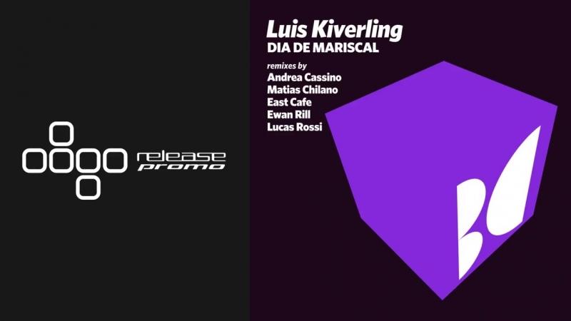 Luis Kiverling - Dia de Mariscal (Andrea Cassino Remix) [Balkan Connection]