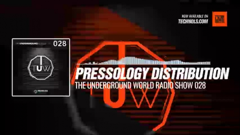 Techno music with @pressology Distribution - The Underground World Radio Show 028 Periscope