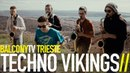 TECHNO VIKINGS DU BIST UND AMEN BalconyTV