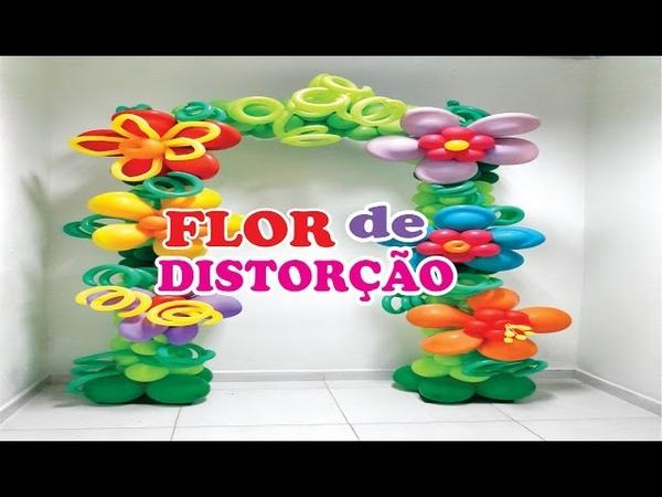 Portal Floral de Balões e Flores de Distorção/Canal juju Oliveira🌸🌺🌻🌼