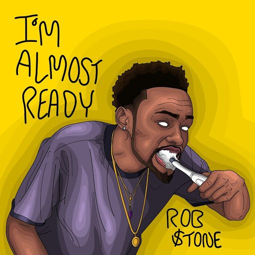 Rob $tone альбом I'm Almost Ready