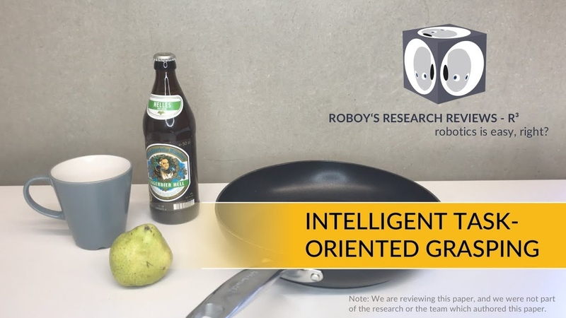 Intelligent Task-Oriented Grasping | Roboy's Research Reviews 1