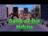Band of the Mechs (Parody of Band of the Bold's