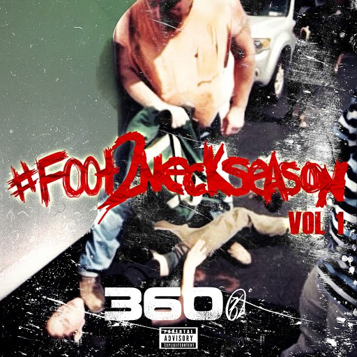 360 альбом Foot2NeckSeason: Vol. 1
