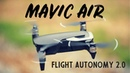 DJI Mavic Air Tutorial Flight Autonomy 2 0 APAS Can the Mavic Air avoid obstacles